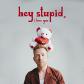 JP Saxe - Hey Stupid, I Love You
