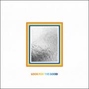 Jason Mraz – Look For The Good