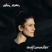 Alin Coen - Entflammbar