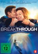 Das geht tief unter die Haut: Breakthrough - Zurück ins Leben
